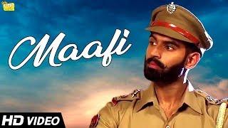 Parmish Verma - Maafi | New Punjabi Song | Vinaypal Buttar | Latest Punjabi Songs 2018