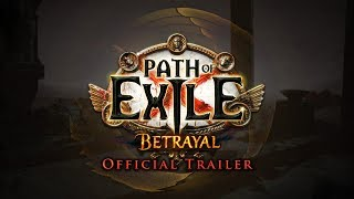 Path of Exile - Betrayal Trailer