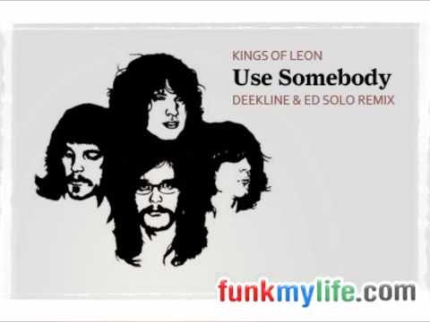 Baixar Kings of Leon - Use Somebody (Deekline & Red Polo remix)