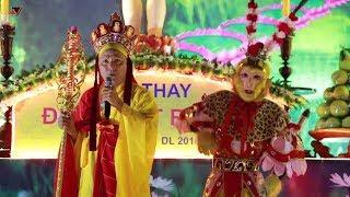 Tôn ngộ không và sư phụ hát cải lương tây du ký cực đỉnh |Nguyễn Phúc