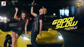 Gaddi Slow – Manik Ft The Prince Punjabi Video Download New Video HD
