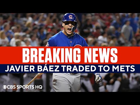 Javier Baez Traded to the New York Mets | CBS Sports HQ