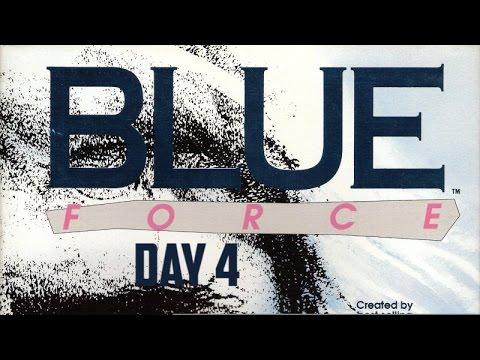 Guía Blue Force (Día 4 y último)