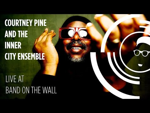 Courtney Pine and the Inner City Ensemble live at Band on the Wall