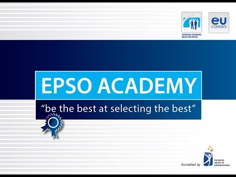 EPSO Academy - be the best at selecting the best. photo
