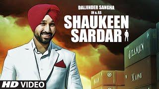 Shaukeen Sardar – Daljinder Sangha