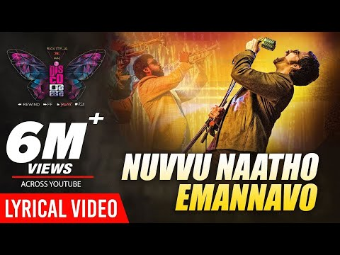 Nuvvu Naatho Emannavo Lyrical - Disco Raja