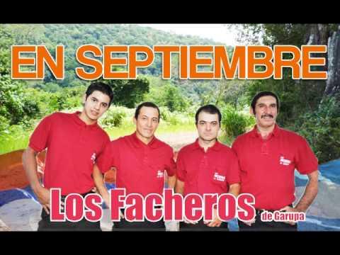 Los Facheros de Garupa - En Septiembre ♫♫♫