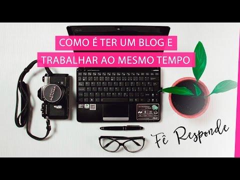 Seu chefe sabe que você é Blogueira? Como organiza o blog/canal? | Fê Responde