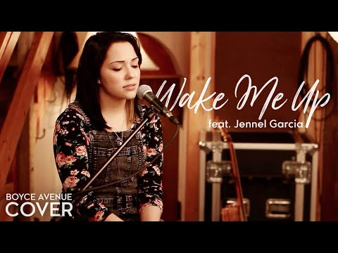 Wake Me Up - Avicii feat. Aloe Blacc (Boyce Avenue feat. Jennel Garcia cover) on Spotify & Apple