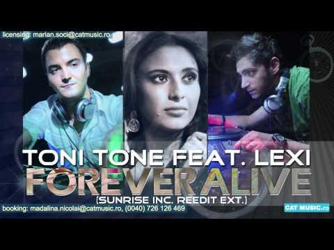 Toni Tone feat. Lexi - Forever Alive (Sunrise Inc ReEdit Ext.)