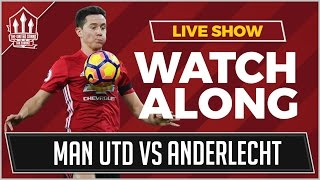 Manchester United vs Anderlecht LIVE STREAM WATCHALONG