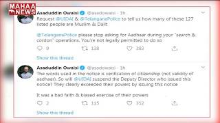 Asaduddin Owaisi reacts on UIDAI notices to Hyderabad peop..
