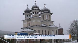 Mitropolitul Andrei a binecuvantat biserica din Boteni