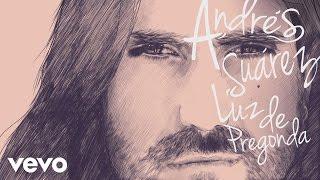 Andrés Suárez - Luz de Pregonda (Audio)