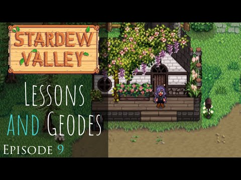 Stardew Valley   Lessons & Geodes   Relaxing, Peaceful RP Let s Play   Episode 9   1.5 Update