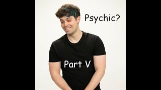 Damien Haas is Psychic?!? Part V (Compilation)