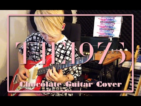 Chocolate Guitar Cover | The 1975