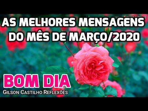 Mensagem de Bom Dia / TOP 5 -Melhores Mensagens de Março/2020