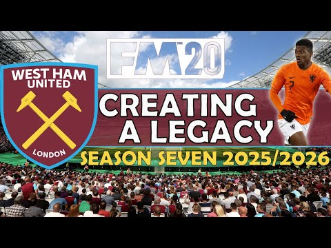Creating A Legacy #13 | West Ham Utd | Football Manager 2020