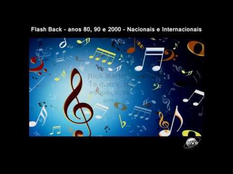 Flash Back anos 80, 90 e 2000 - Nacionais e Internacionais - 4
