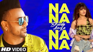 Na Na Na Na – Bhinda Aujla Video HD