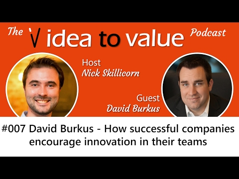 Podcast #007 David Burkus (video) - How successful companies encourage innovation in their teams