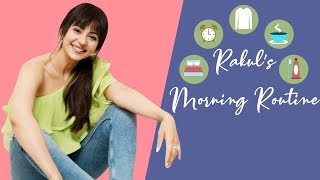 Rakul Preet on how to make the morning really good!..