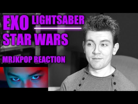 EXO LIGHTSABER Reaction / Review - MRJKPOP ( STAR WARS )