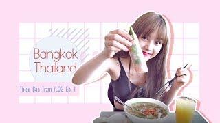 Tập 1 : Hành trình bay tới Thái Lan / Thiều Bảo Trâm / Vlog / Bangkok / Thailand /