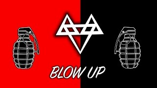 NEFFEX - Blow Up 💣 [Copyright Free]