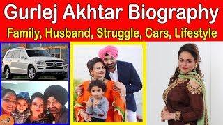 Gurlej Akhtar Biography   Family   Husband   Kulwinder Kally   Struggle Story   Cars   Lifestyle