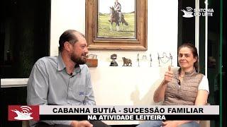 SUCESSÃO NA ATIVIDADE LEITEIRA - ENTREVISTA COM CAROLINE BERTAGNOLLI - CABANHA BUTIÁ