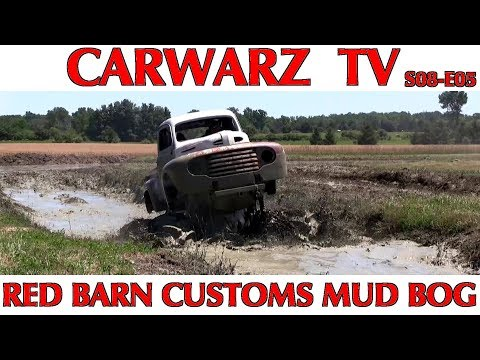 CARWARZ TV - S8E05 - Red Barn Customs Mud Bog 2018 - Part 01