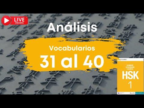 🔴 EN DIRECTO | Análisis de los vocabularios HSK 1 del 31 al 40 | Chino mandarín