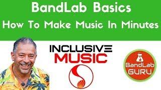 BandLab Basics How To Make Great Music In Minutes Using BandLab