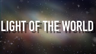 Light of the World - [Lyric Video] Lauren Daigle