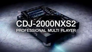 Pioneer DJ Professional CDJ-2000NXS2 Multi Player Introduction