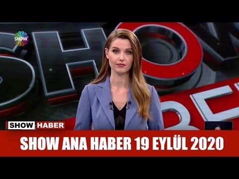 Show Ana Haber 19 Eylül 2020