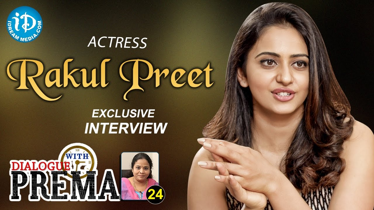 Actress Rakul Preet Singh Exclusive Interview