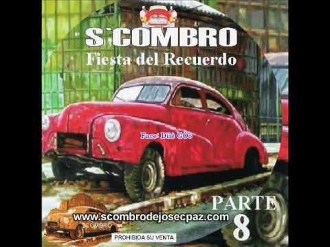 Scombro - Fiesta Del Recuerdo .wmv