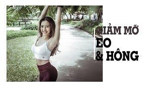 Giảm mỡ eo và hông (Beginner) ♡ Hana Giang Anh