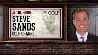 Golf Channel's Steve Sands Talks Tiger's Return w/Dan Patrick | Full Interview | 3/9/18