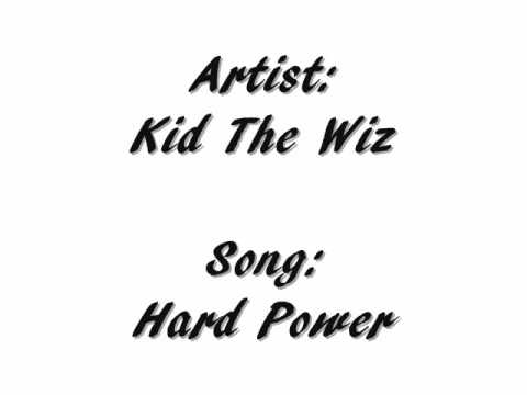 Baixar Kid The Wiz - Hard Power
