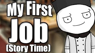 My First Job (and how I got fired) - Story Time