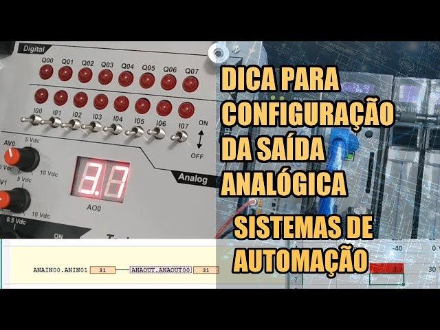 DICA DE CONFIGURAÇÃO DA SAÍDA ANALÓGICA | Sistemas de Automação #027