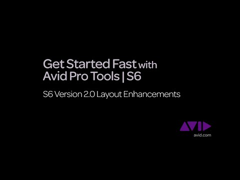 15. Get Started Fast with Avid Pro Tools | S6  -  v2.0 Layout Enhancements
