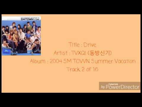 02. TVXQ! (동방신기) - Drive