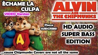 Échame La Culpa - Luis Fonsi (Alvin and Chipmunks HD COVER) - NO ROBOTIC VOICES