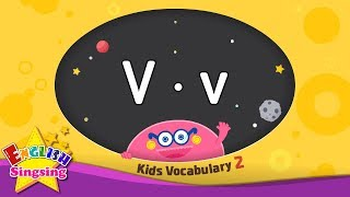 Kids vocabulary compilation ver.2 - Words starting with V, v - Learn English for kids